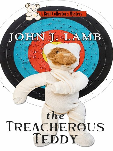 Download The Treacherous Teddy (A Bear Collector's Mystery) PDF