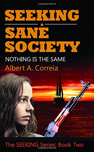 Seeking a Sane Society: Nothing is the Same