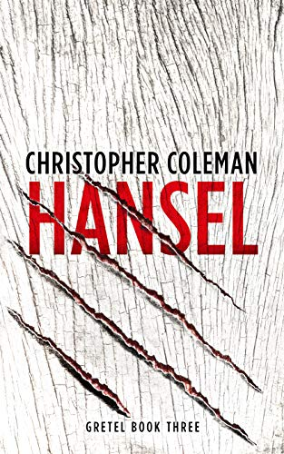 Hansel (Gretel Book Three) by [Coleman, Christopher]
