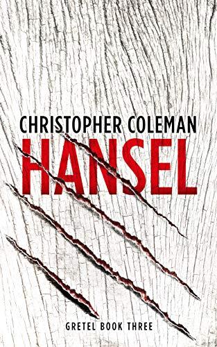 Hansel (Gretel Book Three) by [Coleman, Christopher]