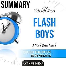 Michael Lewis' Flash Boys: A Wall Street Revolt Summary
