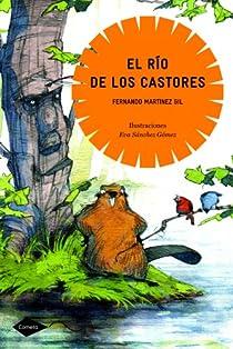 El río de los castores par Martínez Gil