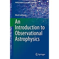 An Introduction to Observational Astrophysics (Undergraduate Lecture Notes in Physics)