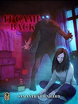 It Came Back by [Lienhard, Samantha]