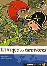 Plume le Pirate, tome 5 : L'attaque des carnivores par Paul
