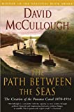 img - for The Path Between the Seas (text only) 1st (First) edition by D.McCullough book / textbook / text book