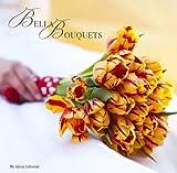 Bella Bouquets, Bella Fiori, 0615480640
