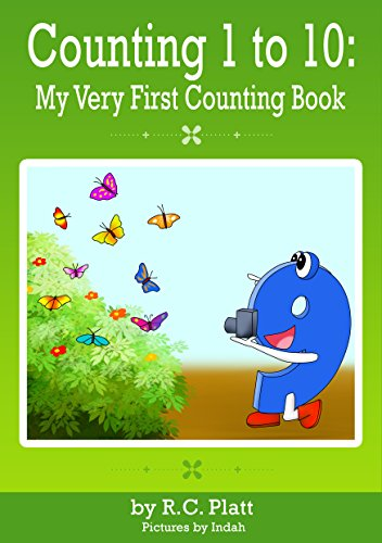 Counting 1 to 10: My Very First Counting Book by [Platt, R.C.]
