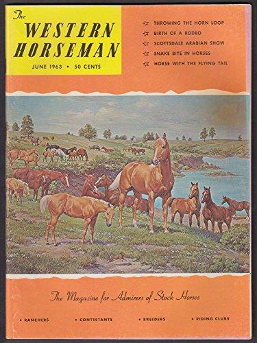 WESTERN HORSEMAN Horn Loop Scottsdale Arabian Show Harry Capps ++ 6 1963 - Horn Loop