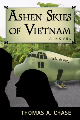 Ashen Skies of Vietnam: A Novel by [Chase, Thomas A.]