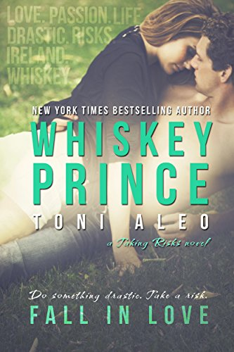Whiskey Prince (Taking Risks Book 1) by [Aleo, Toni]