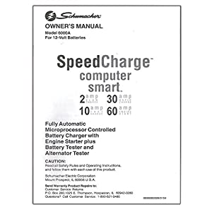 Original Schumacher Speed Charge Computer Smart Owner's Manual Model No. 6000A For 12 Volt Batteries Part No. 0099000399/0104