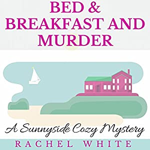 Bed & Breakfast and Murder Audiobook