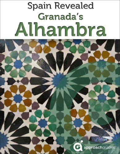 Granada Revealed Alhambra Spain Travel ebook