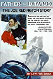 Father of the Iditarod - The Joe Reddington Story