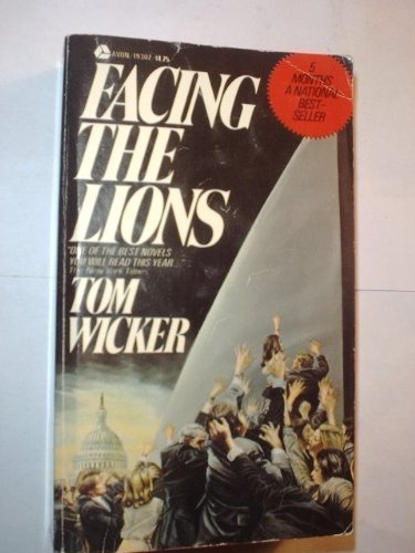 Facing The Lions by Tom Wicker