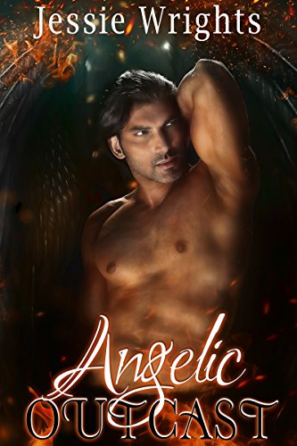 Angelic Outcast (Heavenly Chronicles Book 1) by [Wrights, Jessie]