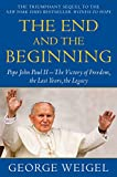 The End and the Beginning: Pope John Paul II--The
