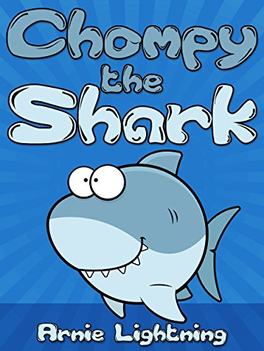 Chompy The Shark Short Stories And Jokes For Kids Ages 4 8 Early