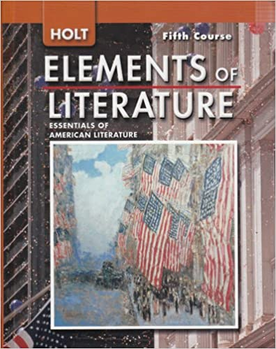 Holt elements of literature essentials of american literature 5th holt elements of literature essentials of american literature 5th course 1st edition fandeluxe Image collections