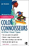 Careers for Color Connoisseurs and Other Visual Types, Jan Goldberg, 0071438556