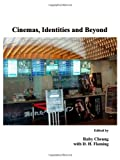 Cinemas, Identities and Beyond, Ruby Cheung, 1443809756