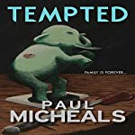 Tempted | Paul Micheals