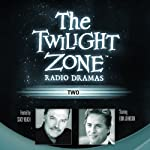 Two: The Twilight Zone Radio Dramas | Montgomery Pittman