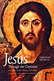 Jesus Through the Centuries: His Place in the
