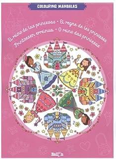El Reino De Las Princesas Colouring Mandalas