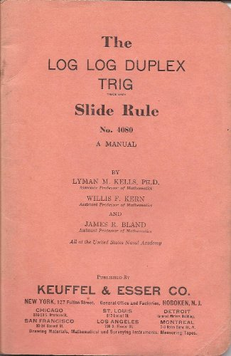 The log log duplex trig: Slide rule no. 4080 : a manual ()
