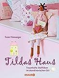 Tildas Haus: Traumhafte Stoffideen im skandinavischen Stil