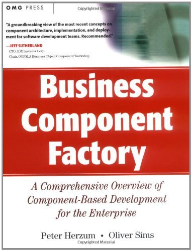Download Business Component Factory: A Comprehensive Overview of Component-Based Development for the Enterprise (OMG) Pdf