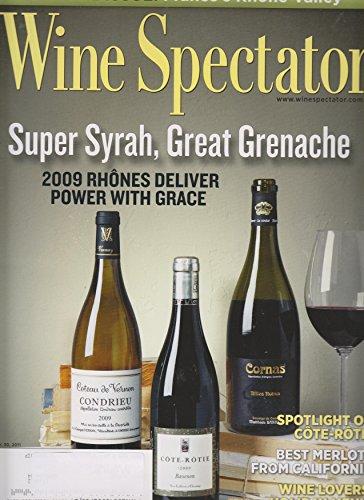 (Wine Spectator November 30, 2011 Super Syrah, Great Grenache)