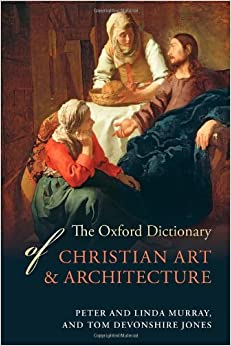Book The Oxford Dictionary of Christian Art and Architecture
