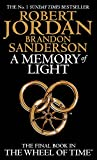 img - for A Memory Of Light: Book 14 of the Wheel of Time book / textbook / text book