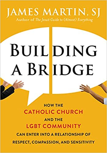 Amazon Fr Building A Bridge How The Catholic Church And