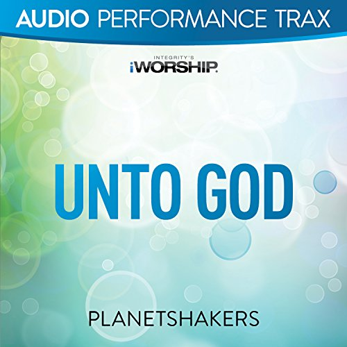 Unto God [Audio Performance Trax]