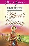 Albert's Destiny by Birdie L. Etchison front cover