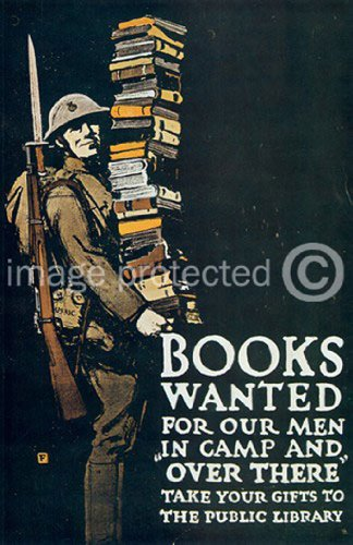 Books Wanted for our Men World War One Poster 24x36