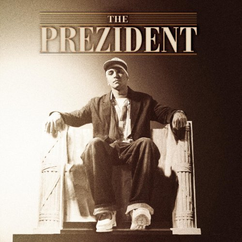 Various artists Stream or buy for $6.99 · The Prezident