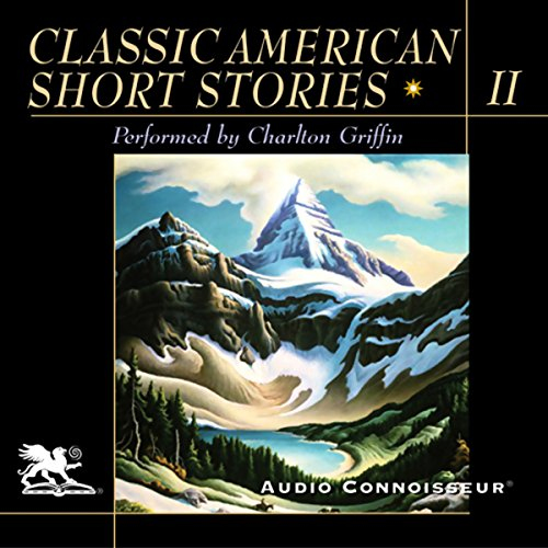 Classic American Short Stories, Volume 2 by Audio Connoisseur