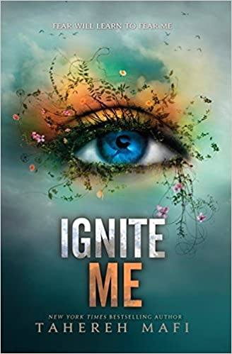 Image result for ignite me tahereh mafi
