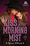 A Kiss in the Morning Mist (MacDermott Brothers)