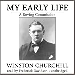 My Early Life: A Roving Commission | Sir Winston Churchill