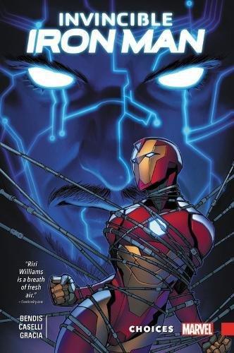 Invincible Iron Man: Ironheart Vol. 2: Choices -