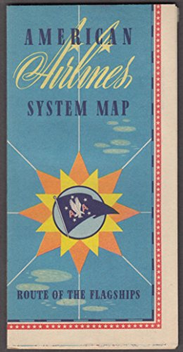 (American Airlines System Map 1947 print code T197-147-200M )
