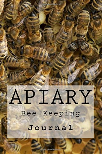 Download Apiary: Bee Keeping : Journal (Volume 1) pdf epub