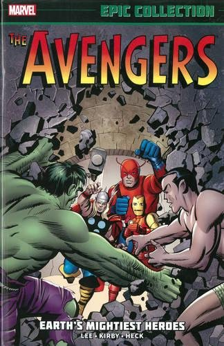Avengers Epic Collection: Earth's Mightiest Heroes ()