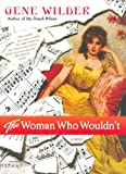 The Woman Who Wouldn't by Gene Wilder front cover
